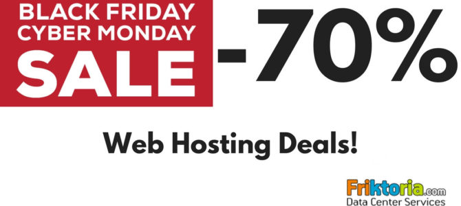 Black Friday – Cyber Monday Deals -70% to Hosting: Don't miss out!